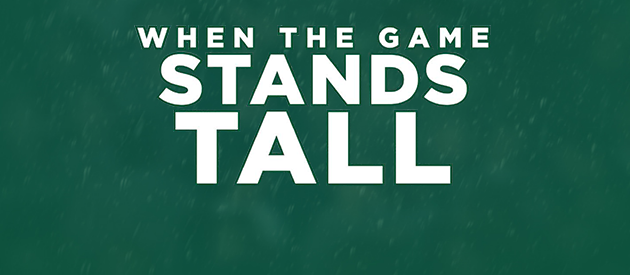 When the Game Stands Tall Screening